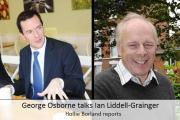 VIDEO: George Osborne talks Ian Liddell-Grainger